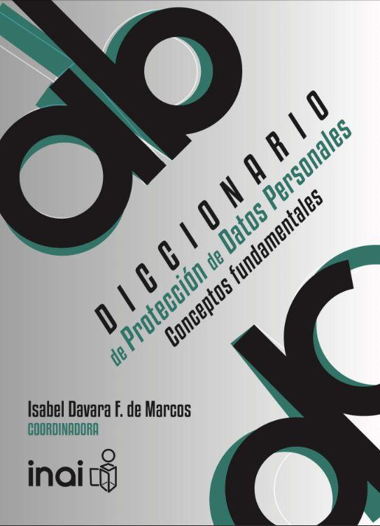 Diccionario de Protección de Datos Personales - Conceptos Fundamentales