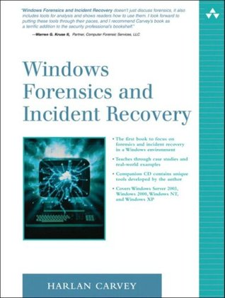 Windows Forensics and Incident Recovery (The Addison-Wesley Microsoft Technology Series)