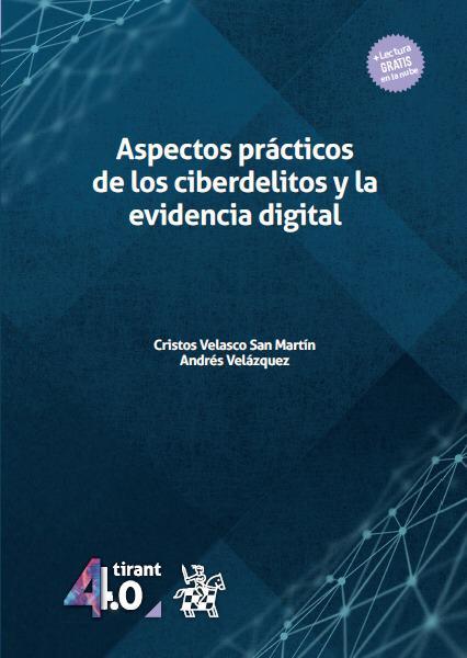 Aspectos Prácticos de los Ciberdelitos y la Evidencia Digital